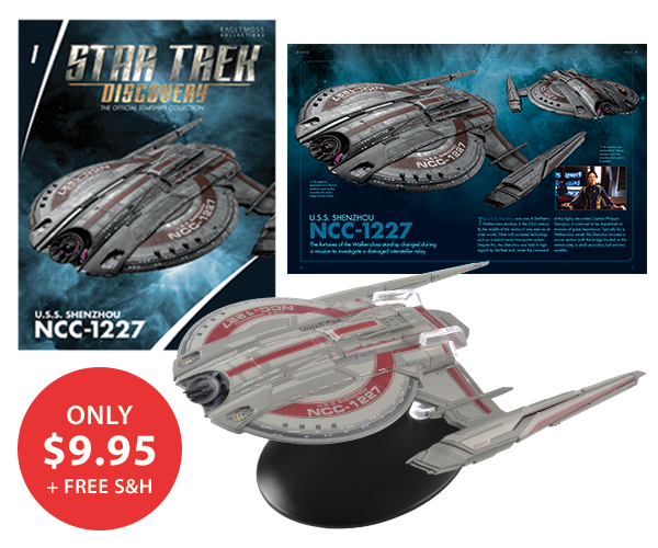 Start your Star Trek Discovery Starship Collection with the U.S.S. Shenzhou NCC-1227